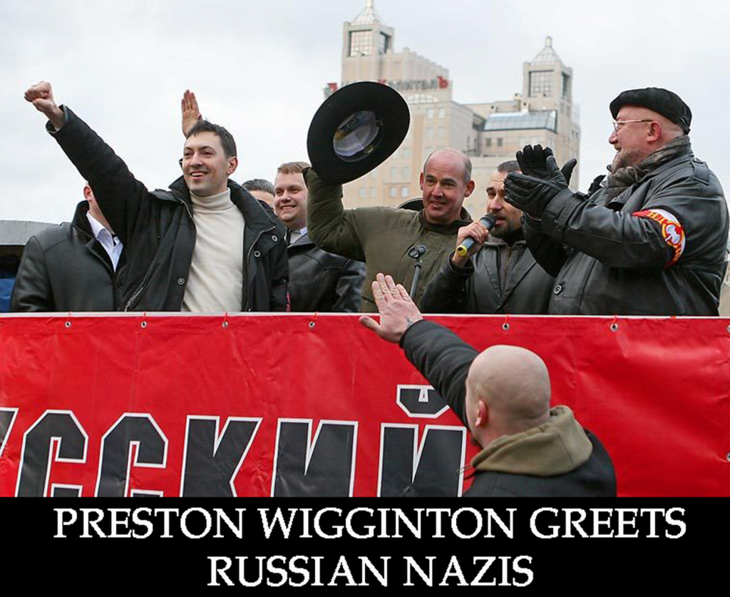 PRESTON WIGGINTON IN RUSSIA NAZI MARCH VIDEO COVER